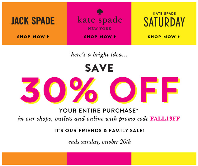 Kate Spade Friends and Family